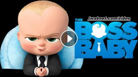 فيلم the boss baby مدبلج كامل يوتيوب